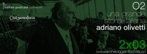 adriano olivetti archeologia informatica podcast